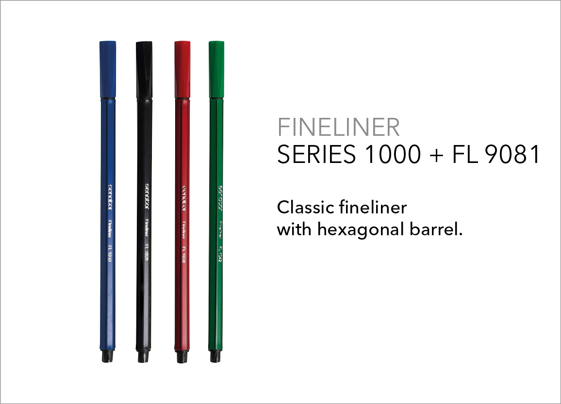 Fineliner Series 1000 + FL 9081